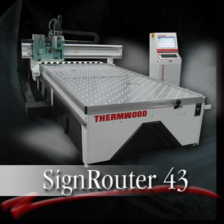 Thermwood SignRouter 43 CNC Router