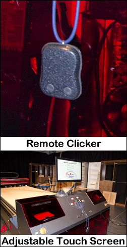 Operate the Cut Center through a large touch screen and remote clicker.