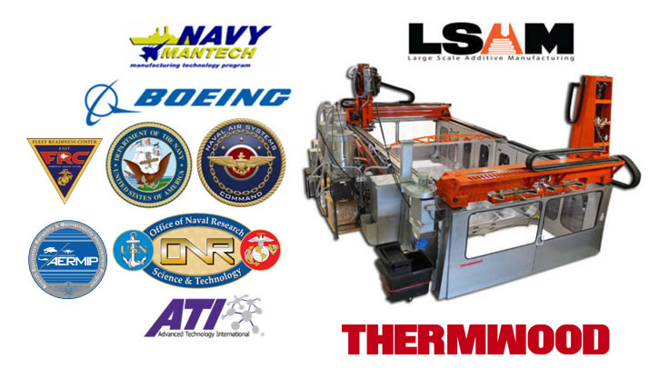 Boeing, Navy ManTech, NAVAIR AERMIP and Thermwood Collaborate on Large Scale Composite AM Cure Tool