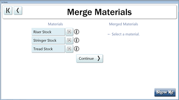 You may now merge materials to nest treads, risers or stringers out of the same material.
