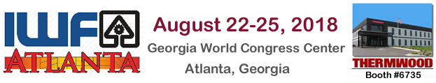Make plans now to visit Thermwood booth #6735 during IWF 2018 in Atlanta, GA!