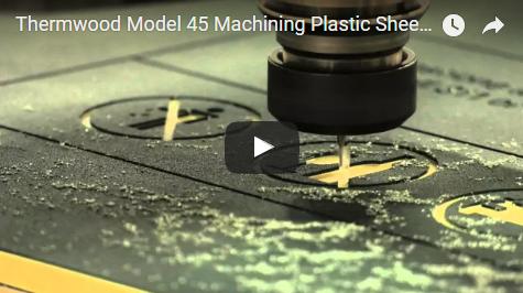 Thermwood Model 45 Machining Plastic Sheet (HDPE)